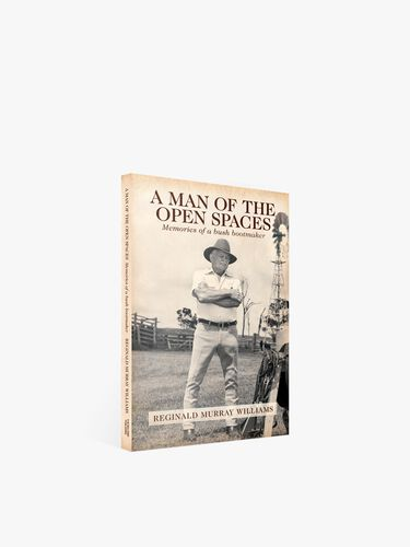 A Man of the Open Spaces: Memories of a Bush Bootmaker